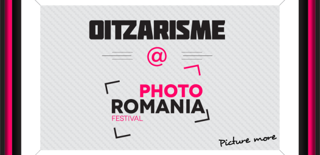 Oitzarisme @ Photo Romania Festival 2015