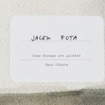 Photobook Review: Jacek Fota – Some Things are Quieter than Others