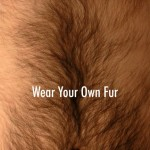Wear your own fur